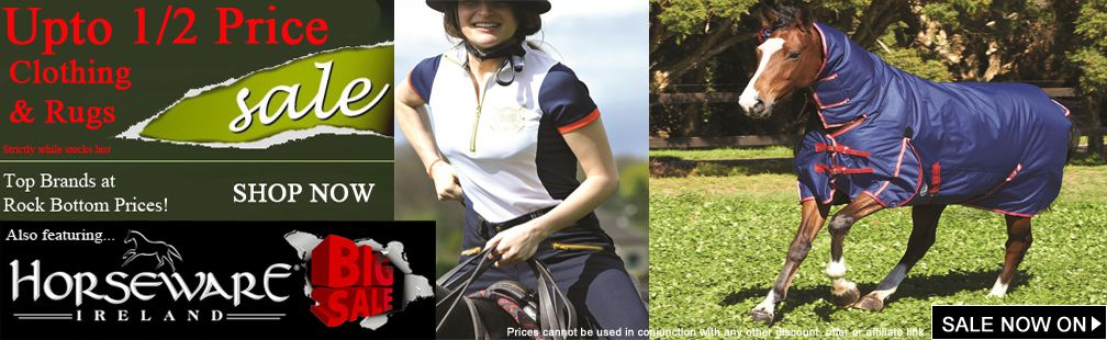 Upto 50% off Horse Rugs and Riding clothing SALE